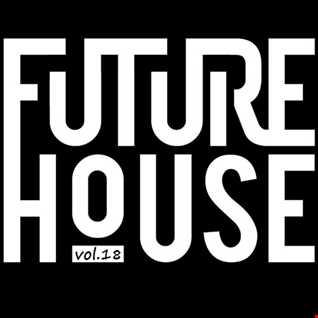 DeeJay Dan - Future House 18 [2016]