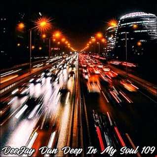 DeeJay Dan - Deep In My Soul 109 [2019]
