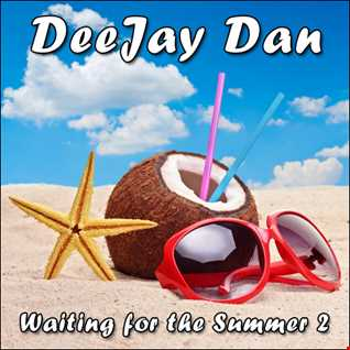 DeeJay Dan - Waiting for the Summer 2 [2015]