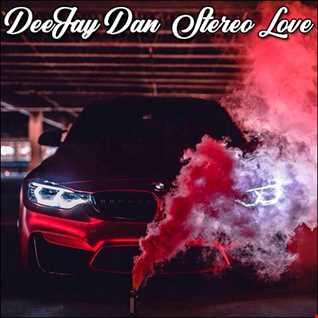 DeeJay Dan - Stereo Love [2020]