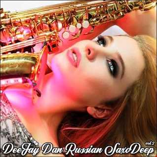 DeeJay Dan - Russian SaxoDeep 2 [2020]