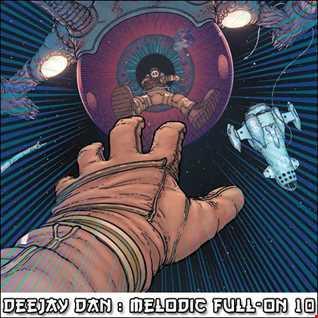 DeeJay Dan - Melodic Full-On 10 [2017]