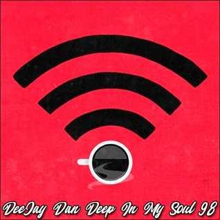 DeeJay Dan - Deep In My Soul 98 [2019]