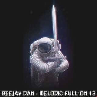 DeeJay Dan - Melodic Full-On 13 [2018]