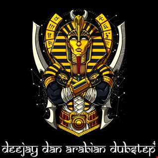 DeeJay Dan - Arabian Dubstep 4 [2020]