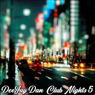 DeeJay Dan - Club Nights 5 [2019]