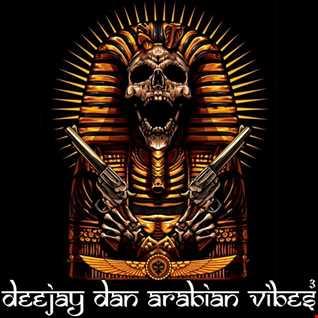 DeeJay Dan - Arabian Vibes 3 [2020]