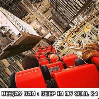 DeeJay Dan - Deep In My Soul 24 [2016]