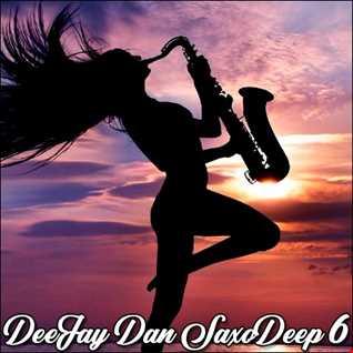 DeeJay Dan - SaxoDeep 6 [2019]