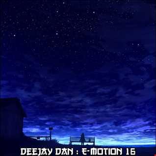 DeeJay Dan - E-motion 16 [2018]