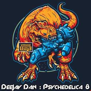 DeeJay Dan - Psychedelica 8 [2018]