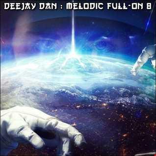 DeeJay Dan - Melodic Full-On 8 [2017]