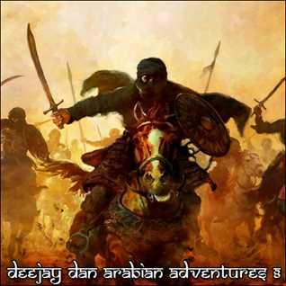 DeeJay Dan - Arabian Adventures 8 [2021]