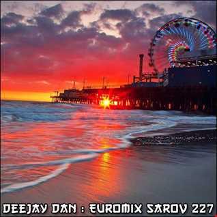 DeeJay Dan   Euromix Sarov 227 [2016]