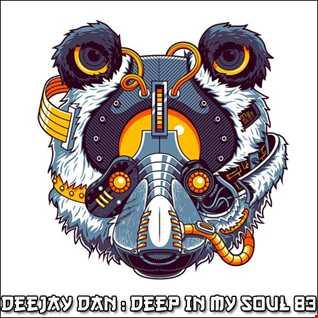 DeeJay Dan - Deep In My Soul 83 [2018]