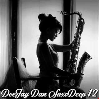 DeeJay Dan - SaxoDeep 12 [2020]