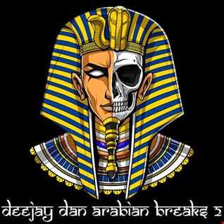 DeeJay Dan - Arabian Breaks 2 [2020]
