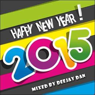 DeeJay Dan - Happy New Year! 2015