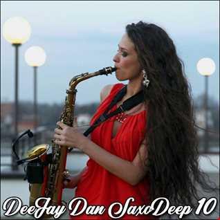 DeeJay Dan - SaxoDeep 10 [2020]