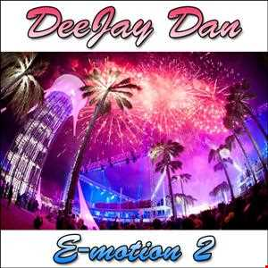 DeeJay Dan - E-motion 2 [2014]