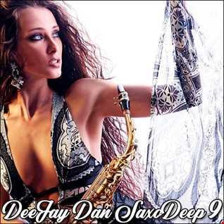 DeeJay Dan - SaxoDeep 9 [2020]