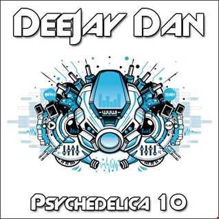 DeeJay Dan - Psychedelica 10 [2018]