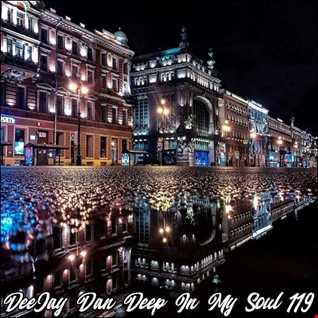 DeeJay Dan - Deep In My Soul 119 [2019]