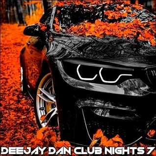 DeeJay Dan - Club Nights 7 [2019]