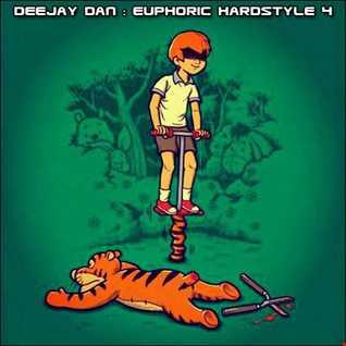 DeeJay Dan - Euphoric Hardstyle 4 [2017]