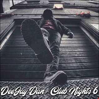 DeeJay Dan - Club Nights 6 [2019]