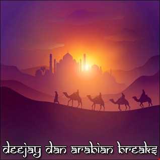 DeeJay Dan - Arabian Breaks [2020]