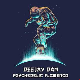 DeeJay Dan - Psychedelic Flamenco [2015]