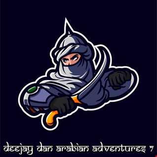 DeeJay Dan - Arabian Adventures 7 [2021]