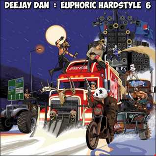 DeeJay Dan - Euphoric Hardstyle 6 [2017]