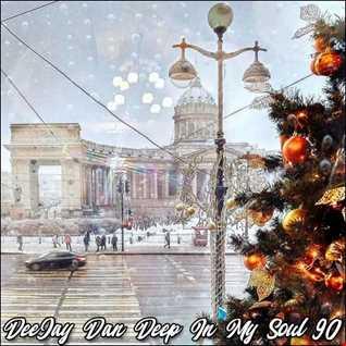 DeeJay Dan - Deep In My Soul 90 [2019]