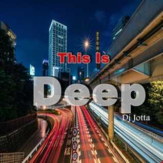 Dj Jotta   This Is  Deep (Sessions December 2014)