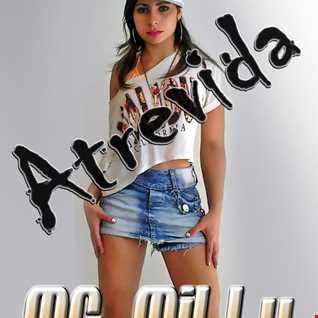 MC Milly   Atrevida (Dj Jotta & W.B Produções)