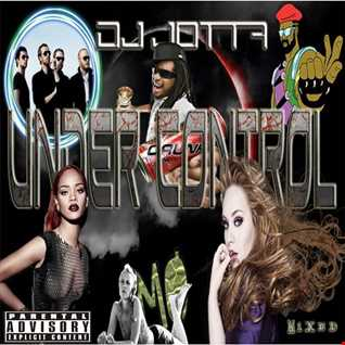Dj Jotta   Under Control (Pop,R&B , Hip Hop Sessions June 2016)