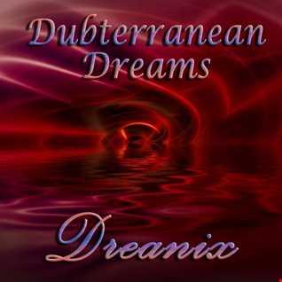 Dubterranean Dreams