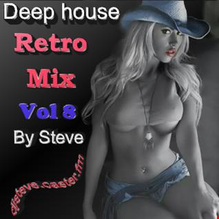 DEEP HOUSE RETRO MIX VOL 8 BY STEVE