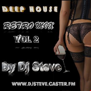DEEP HOUSE RETRO MIX VOL 2 BY STEVE
