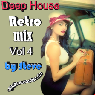 DEEP HOUSE RETRO MIX VOL 4 BY STEVE