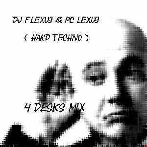 DJ FLEXUS & PC LEXUS ( HARD TECHNO )