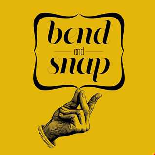 The Bend & Snap