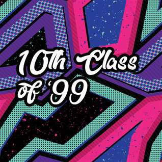 10th Class of 99