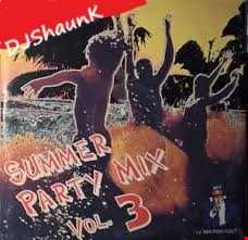 SUMMER PARTY MIX 3 DJShaunK