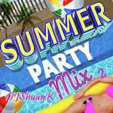 SUMMER PARTY MIX 2