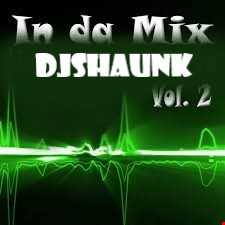 DJShaunK iN Da Mix Vol 2