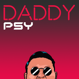 Daddy   PSY Feat. CL ( DJ AKAT Mashup )