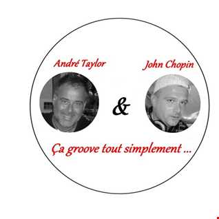 ÇA GROOVE TOUT SIMPLEMENT by ANDRE TAYLOR & JOHN CHOPIN